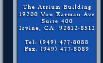 The Atrium Building 19200 Von Karman Ave Suite 400 Irvine, CA  92612-8512 Tel: (949) 477-8088 Fax: (949) 477-8089